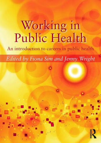 Working in Public Health An introduction to careers in public health book cover