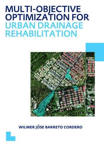 Multi-Objective Optimization for Urban Drainage Rehabilitation UNESCO-IHE PhD Thesis book cover