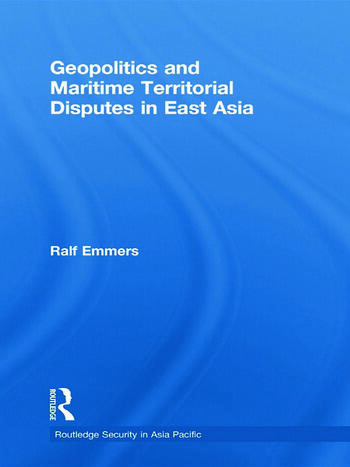Geopolitics and Maritime Territorial Disputes in East Asia book cover