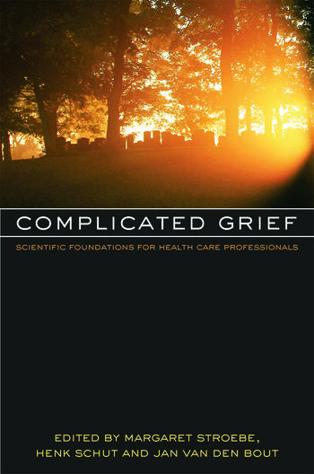 Complicated Grief Scientific Foundations for Health Care Professionals book cover
