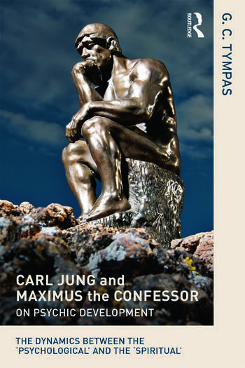 Carl Jung and Maximus the Confessor on Psychic Development The dynamics between the 'psychological' and the 'spiritual' book cover