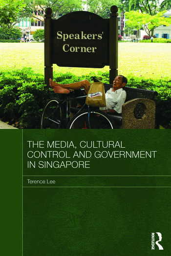 The Media, Cultural Control and Government in Singapore book cover