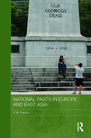 National Pasts in Europe and East Asia book cover