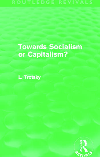 Towards Socialism or Capitalsim? (Routledge Revivals) book cover