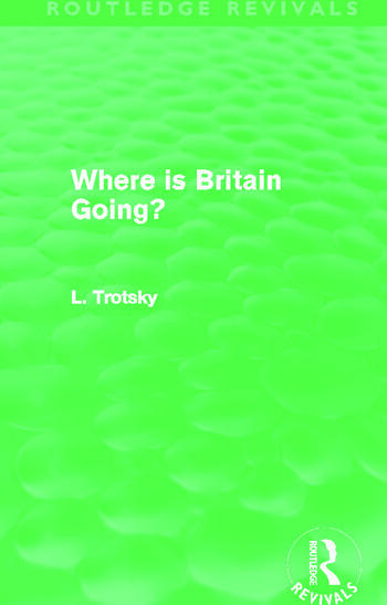 Where is Britain Going? (Routledge Revivals) book cover