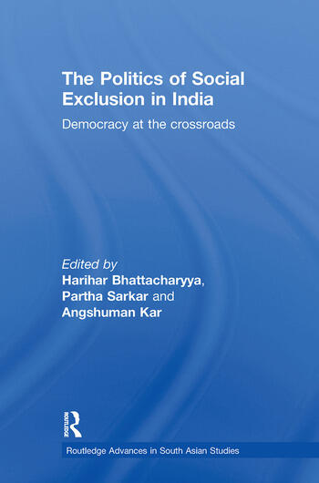 The Politics of Social Exclusion in India Democracy at the Crossroads book cover