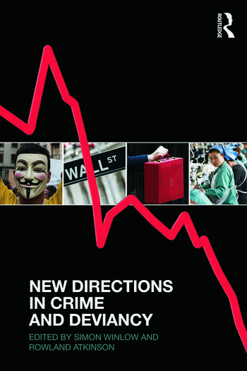 New Directions in Crime and Deviancy book cover