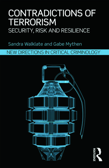 Contradictions of Terrorism Security, risk and resilience book cover