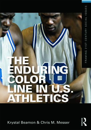 The Enduring Color Line in U.S. Athletics book cover