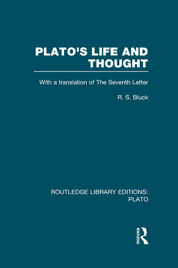 Plato's Life and Thought (RLE: Plato) With a Translation of the Seventh Letter book cover
