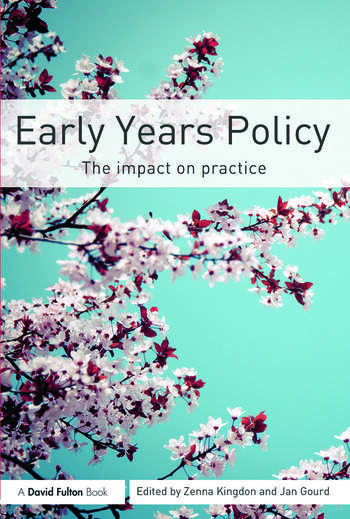 Early Years Policy The impact on practice book cover