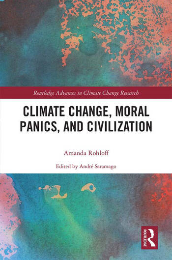 Climate Change, Moral Panics and Civilization book cover