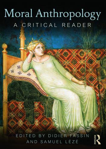 Moral Anthropology A Critical Reader book cover