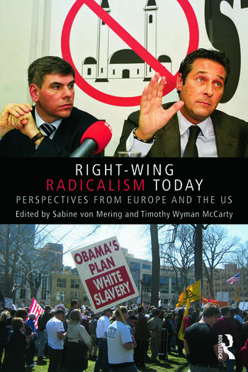 Right-Wing Radicalism Today Perspectives from Europe and the US book cover