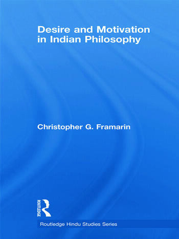 Desire and Motivation in Indian Philosophy book cover