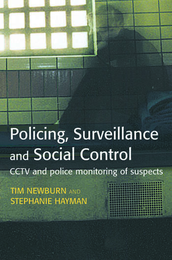 Policing, Surveillance and Social Control book cover