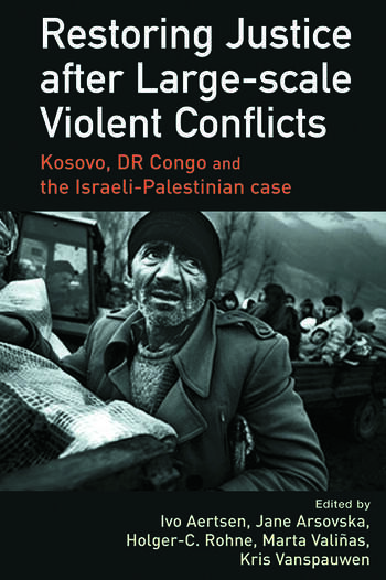 Restoring Justice after Large-scale Violent Conflicts book cover