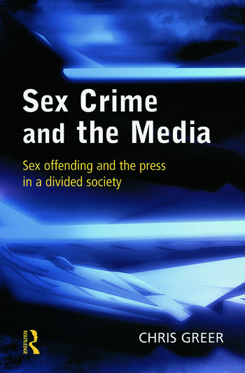 Sex Crime and the Media book cover