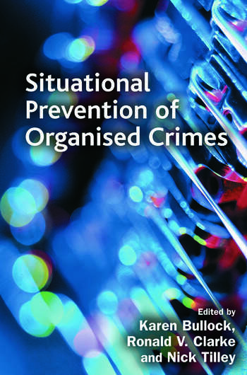 Situational Prevention of Organised Crimes book cover