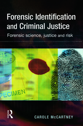 Forensic Identification and Criminal Justice book cover