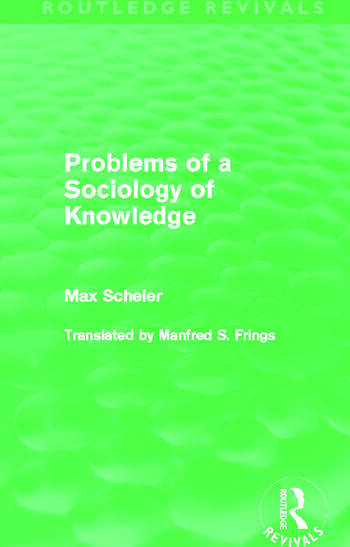 Problems of a Sociology of Knowledge (Routledge Revivals) book cover