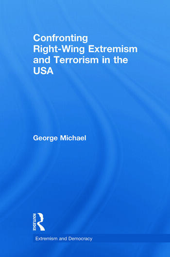 Confronting Right Wing Extremism and Terrorism in the USA book cover