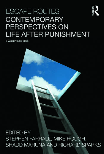 Escape Routes: Contemporary Perspectives on Life after Punishment book cover