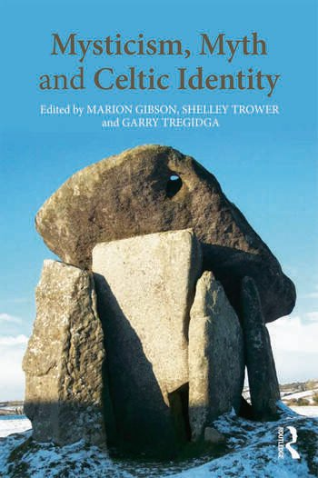 Mysticism, Myth and Celtic Identity book cover