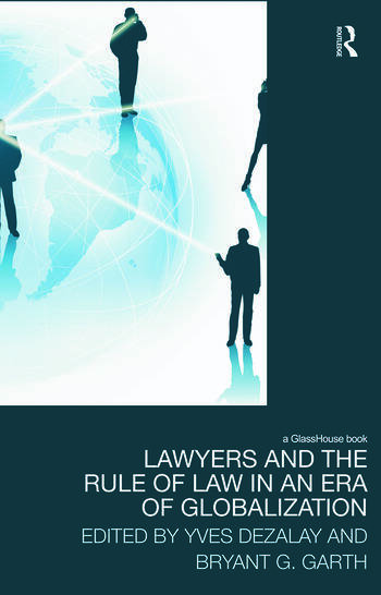 Lawyers and the Rule of Law in an Era of Globalization book cover