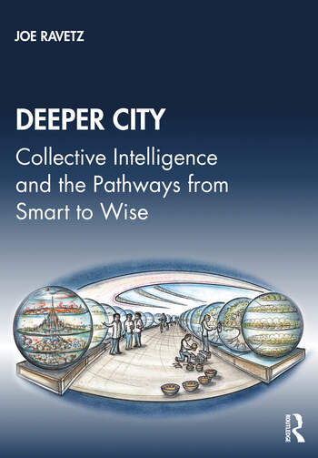 Deeper City Collective Intelligence and the Pathways from Smart to Wise book cover