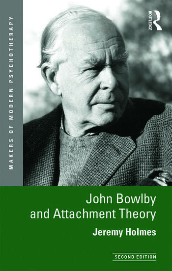John Bowlby and Attachment Theory book cover