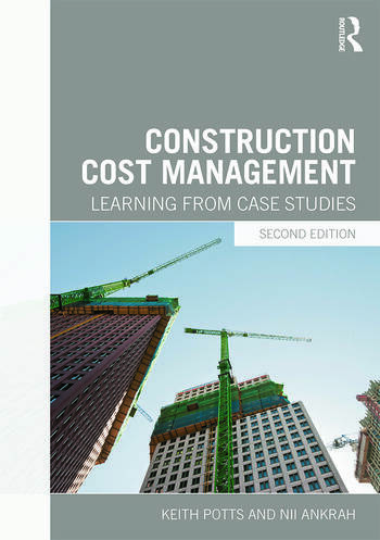 Construction Cost Management Learning from Case Studies book cover