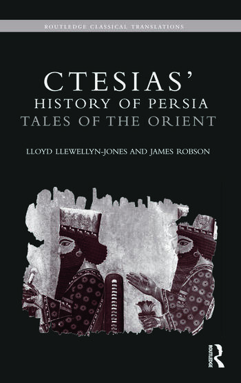 Ctesias' 'History of Persia' Tales of the Orient book cover