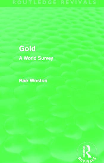 Gold (Routledge Revivals) A World Survey book cover