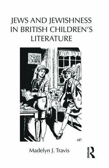 Jews and Jewishness in British Children's Literature book cover