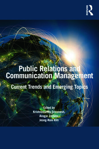 Public Relations and Communication Management Current Trends and Emerging Topics book cover