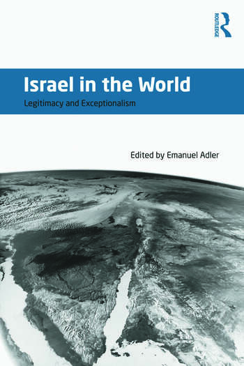 Israel in the World Legitimacy and Exceptionalism book cover