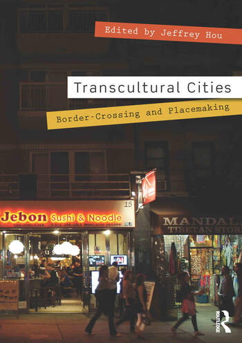 Transcultural Cities Border-Crossing and Placemaking book cover