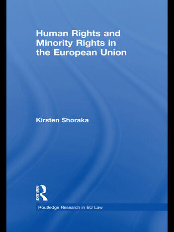 Human Rights and Minority Rights in the European Union book cover