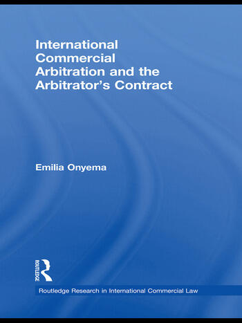 International Commercial Arbitration and the Arbitrator's Contract book cover