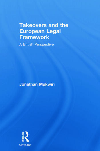 Takeovers and the European Legal Framework A British Perspective book cover