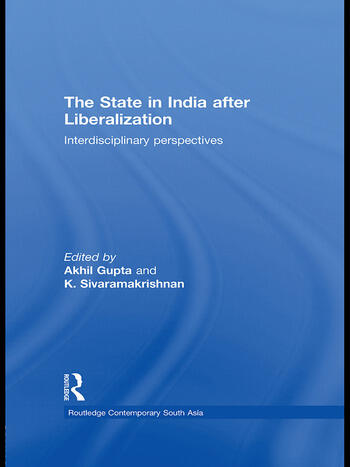 The State in India after Liberalization Interdisciplinary Perspectives book cover