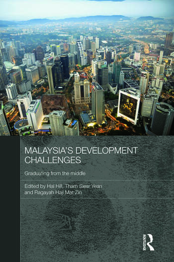 Malaysia's Development Challenges Graduating from the Middle book cover