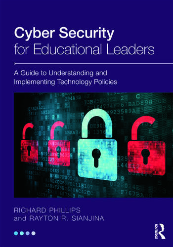 Cyber Security for Educational Leaders A Guide to Understanding and Implementing Technology Policies book cover