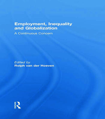Employment, Inequality and Globalization A Continuous Concern book cover
