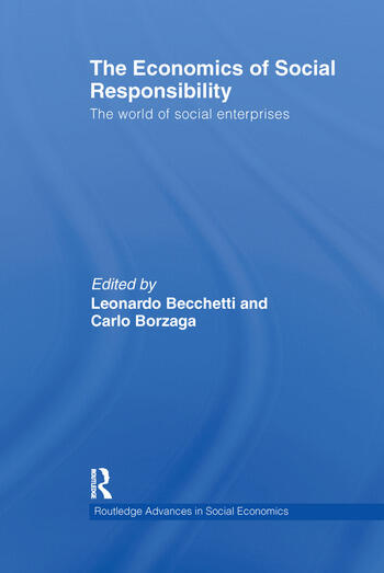 The Economics of Social Responsibility The World of Social Enterprises book cover