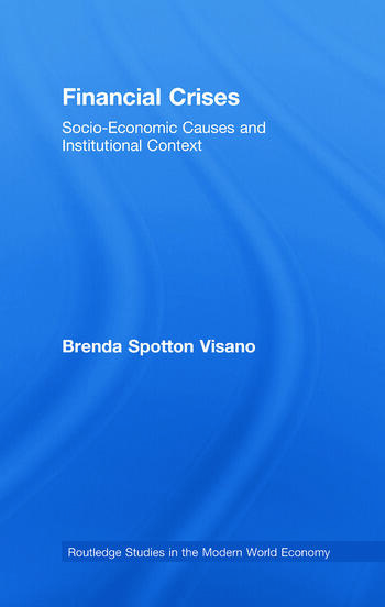 Financial Crises Socio-Economic Causes and Institutional Context book cover