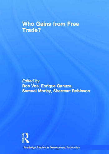 Who Gains from Free Trade Export-Led Growth, Inequality and Poverty in Latin America book cover