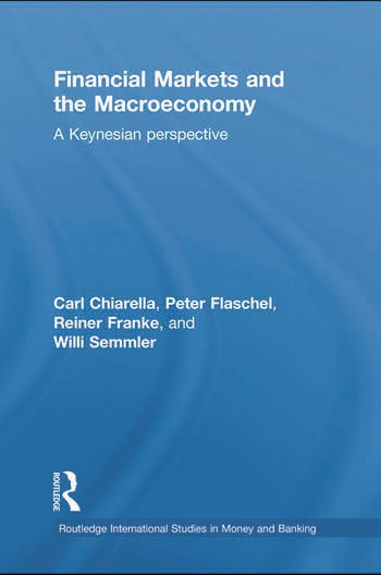 Financial Markets and the Macroeconomy A Keynesian Perspective book cover