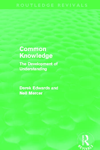 Common Knowledge (Routledge Revivals) The Development of Understanding in the Classroom book cover